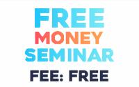 FREE MONEY SEMINAR